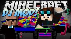 DJ Party Mod 1.7.10/1.7.2