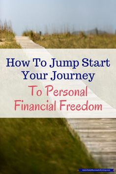 Personal Financial Freedom - How to Jump Start Your Journey - Becoming debt free is the first step to financial freedom. Learning how to manage your personal finances is critical for financial success.