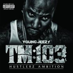 All We Do - Young Jeezy