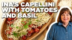 Ina Garten's Capellini with Tomatoes and Basil   Barefoot Contessa   Food Network - YouTube Cherry Tomato Pasta, Tomato Basil Pasta, Cherry Tomatoes, Basil Recipes, Yummy Recipes, Food Network Recipes, Cooking Recipes, Pasta Dinners, Meals