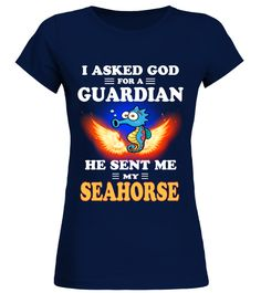 # God Sent Me My SEAHORSE .  HOW TO ORDER:1. Select the style and color you want: 2. Click Reserve it now3. Select size and quantity4. Enter shipping and billing information5. Done! Simple as that!TIPS: Buy 2 or more to save shipping cost!This is printable if you purchase only one piece. so dont worry, you will get yours.Guaranteed safe and secure checkout via:Paypal   VISA   MASTERCARD