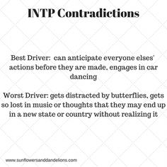 I've had people stop and stare at my car dancing skills, I'm that good. or they thought I was having a seizure. Intp Personality Traits, Myers Briggs Personality Types, Intj Intp, Introvert, Sigmund Freud, Carl Jung, Intp Female, Psychology Quotes, Freud Psychology