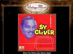 Sy Oliver -- When The White Lilacs Bloom Again
