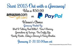 $50 Amazon Gift Card or PayPal Cash Giveaway Open to: United States, Canada, Other Location  Ending on: 01/31/2015