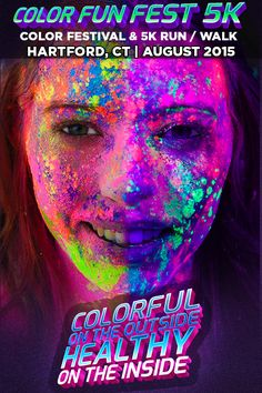 Hartford's #1 Color Festival & 5K Run/Walk With Color, DJs, Festival Areas, Vendors & More! Coming To Town On August 8th 2015.