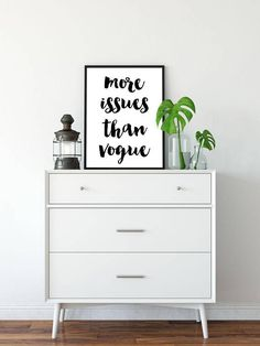 More Issues Than Vogue Printable Poster Printable Sign Quote