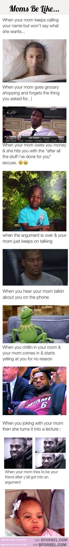 8 Times Moms Be Like…