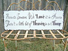 Items similar to Because Someone We Love is in Heaven, There's a little bit of heaven in our home. - Memory Sign,Shabby Chic vintage Wedding Sign, home decor on Etsy Vintage Wedding Signs, Rustic Wedding, Wedding Ideas, Crafty Craft, Crafting, My Perfect Wedding, Memories Quotes, Sister Wedding, Fancy Pants