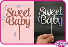 Sweet Baby Cake Topper . -Pedidos/InquirIes to: crearcjs@gmail.com