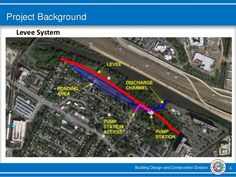 Building Design and Construction Division 6 Project Background Levee System