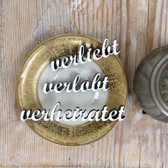 """""""Verliebt Verlobt Verheiratet"""" Deko Schriftzug von NOGALLERY auf DaWanda.com"""