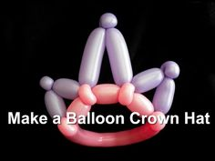 How to Make Crown Balloon Hat - YouTube