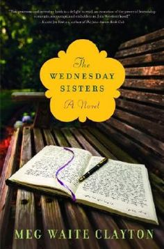 The Wednesday Sisters by Meg Waite Clayton #books #reading
