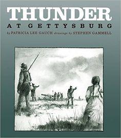 Thunder at Gettysburg: Patricia Gauch, Patricia Lee Gauch, Stephen Gammell: 9781590781807: Amazon.com: Books