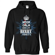 KEEP CALM AND LET BERRY HANDLE IT 2016 T-SHIRTS, HOODIES, SWEATSHIRT (39.9$ ==► Shopping Now)