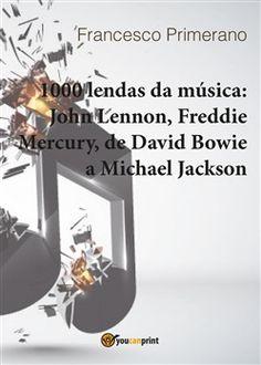 Prezzi e Sconti: #1000 lendas da música: john lennon freddie  ad Euro 8.41 in #Youcanprint self publishing #Media libri arte e spettacolo