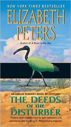 The Deeds of the Disturber (Amelia Peabody Mysteries) (Amelia Peabody Series): Elizabeth Peters: 9780061999222: Amazon.com: Books