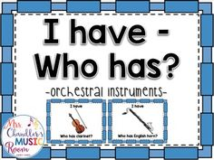 "This is a set of game cards for the game ""I have - Who has?"" to review orchestral instruments.  There are 28 cards in the set.Check out my other orchestral instrument products!Task Cards: Instruments of the OrchestraInstrument Family Portrait Gallery"