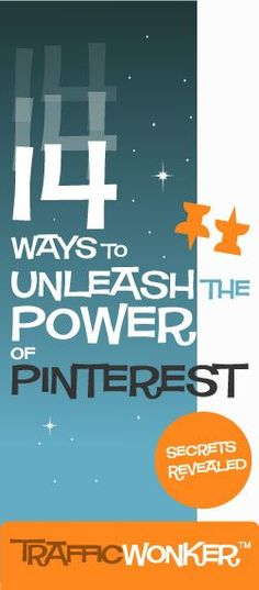 14 Ways to Unleash the Power of Pinterest :: TrafficWonker.com :: The Auto-Pilot Pinterest Pin Scheduler #socialmediaautomation CLICK HERE for actionable tips - http://trafficwonker.com/tipsforsuccess/unleash-the-power-of-pinterest.php