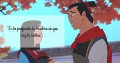 Las 11 frases de amor de Disney que vale la pena volver a recordar - IMujer Mulan <3