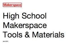 High School Makerspace Tools & Materials