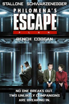 PHILOMENA'S ESCAPE PLAN / With the aid of a political journalist, Philomena is going to help his two sons escape the world's most secret and secure prison.