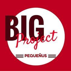 PEQUEÑUS: Big Project Pequeñus Agosto