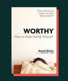How To Beat Low Self Esteem Self-Loathing Tips