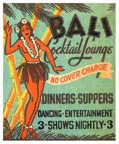 Bali cocktail lounge, no cover charge, dancing and entertainment, 3 shows nightly.