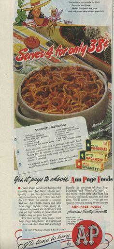 Spaghetti Mexicano from a 1945 A&P ad