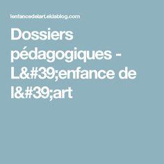 Dossiers pédagogiques - L'enfance de l'art