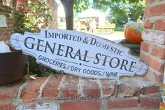 ChartreuseandCo Scavenging Farmhouse Decor Scavenging Inspiration...General Store vintage style sign