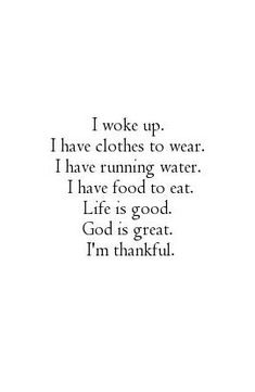 I am thankful for everything that God has allowed us to borrow whether we still have those things or not. It all belongs to Him.