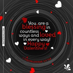 Blessing in Countless Ways Valentines Day Card Sayings, Valentines Day Ecards, Valentines Day Greetings, Happy Valentines Day, Hello Holidays, Happy Hearts Day, Happy Everything, Heart Day, Happy Birthday Quotes