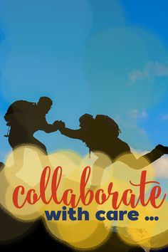Solopreneur Smarts: Collaboration & Partnership Require Care! Collaboration and strategic partnership, undertaken with the proper care, intent and purpose can be mutually beneficial!