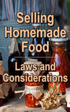 Selling Homemade Food: Laws and Considerations - Countryside Selling Homemade Food Home Bakery Business, Baking Business, Cake Business, Home Catering, Catering Food, Selling Food From Home, Food Business Ideas, Incredible Recipes, Small Meals