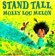 A Mighty Girl Spotlight: 15 Self-Esteem Boosting Books for Mighty Girls. Littles to teens Love Love Love Molly Lou Melon & there are others on the list I want to check out