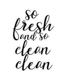 So fresh and so clean clean bathroom wall by FeelGooodPrintables