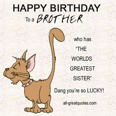 Happy birthday brother funny - best funny birthday wishes for brother Happy Birthday Brother Wishes, Birthday Message For Brother, Happy Birthday Sms, Sister Birthday Quotes, Birthday Wishes Funny, Facebook Birthday, Birthday Caption For Brother, Funny Brother Birthday Quotes, Birthday Bash