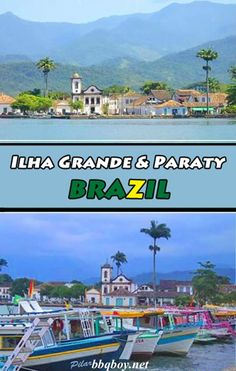 All about Ilha Grande and Paraty, Brazil. And How to get there from Rio de Janeiro #bbqboy #IlhaGrande #Paraty #Brazil #travel