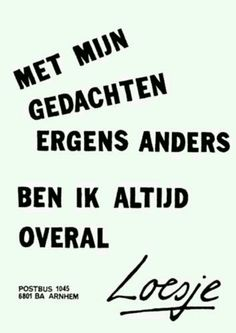 Loesje: Dutch street posters with quotes about life & politics