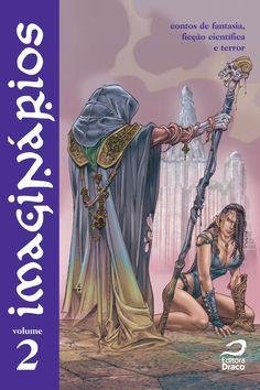 Imaginários v. 2 - contos de fantasia, ficção científica e terror, org. Eric Novello, Saint-Clair Stockler, Tibor Moricz