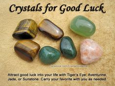 Crystals for Good Luck — Attract good luck into your life with Tiger's Eye, Aventurine, Jade, or Sunstone. Carry your favorite with you as needed.