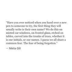 The fear of being forgotten. She is one of my favourite poets of all time.