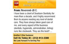 I have been a client of Dearborn Dentistry for more than a decade, and I highly recommend...