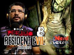 RESIDENT EVIL 7  - O BRAÇO PERDIDO -  PARTE 8 -  NERD RETRÔ
