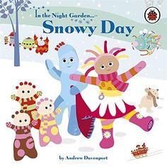 In the Night Garden: Snowy Day: Amazon.co.uk: Andrew Davenport, Britta Teckentrup: 9781405908191: Books