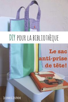 Tutorial to help you sew yourself a bag for the kids. And a ba practice to go to the library bookbag Le Tote, Diy Sac, You Bag, Kids, Sewing Diy, Points, Blog, Lifestyle, Plastic Tablecloth