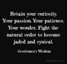 eyes on the prize, dear #gentlemenswisdom