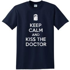 Keep Calm and Kiss the Doctor Dr Who Tv Series Inspired Shirts T-Shirt... (38 PLN) ❤ liked on Polyvore featuring tops, t-shirts, shirts, doctor who, black, women's clothing, t shirt, checkered pattern shirt, sports shirts and regular fit t shirt